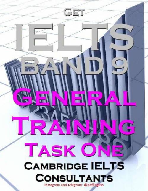 دانلود کتاب  Get IELTS band 9 GENERAL TRAINING WRITING TASK 1