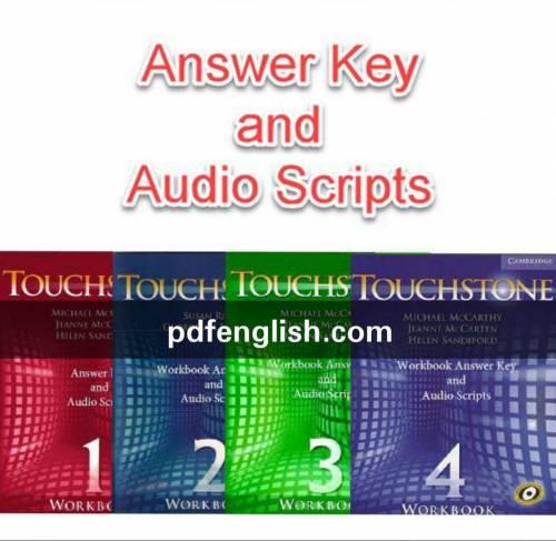 پاسخ کلیه کتاب کار ها و متن فایل صوتی Touchstone